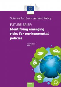 Identifying emerging risks for enviromental policies